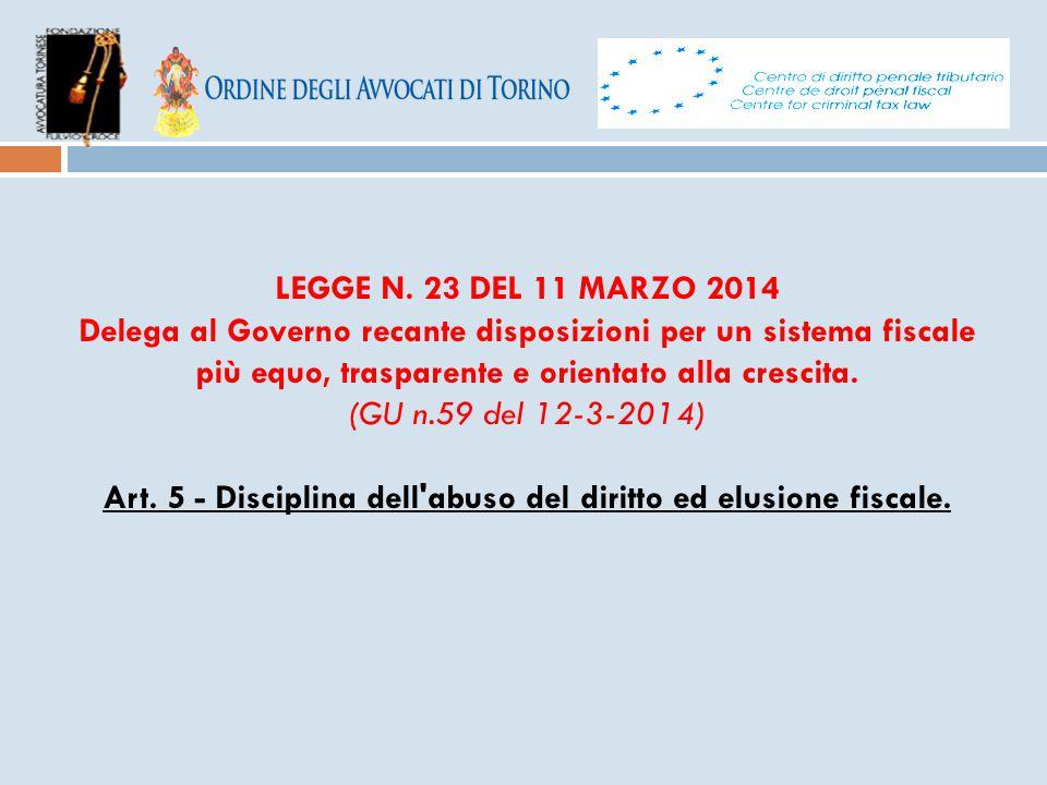 Art. 5 - Disciplina dell abuso del diritto ed elusione fiscale.