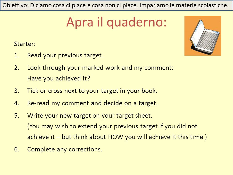 Apra il quaderno: Starter: Read your previous target.