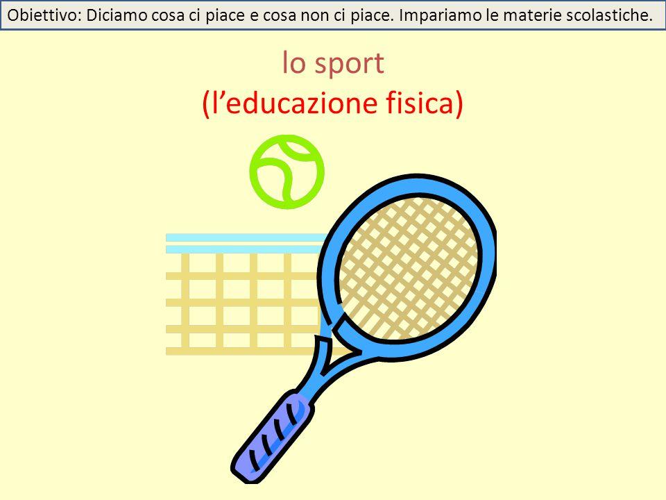 lo sport (l'educazione fisica)