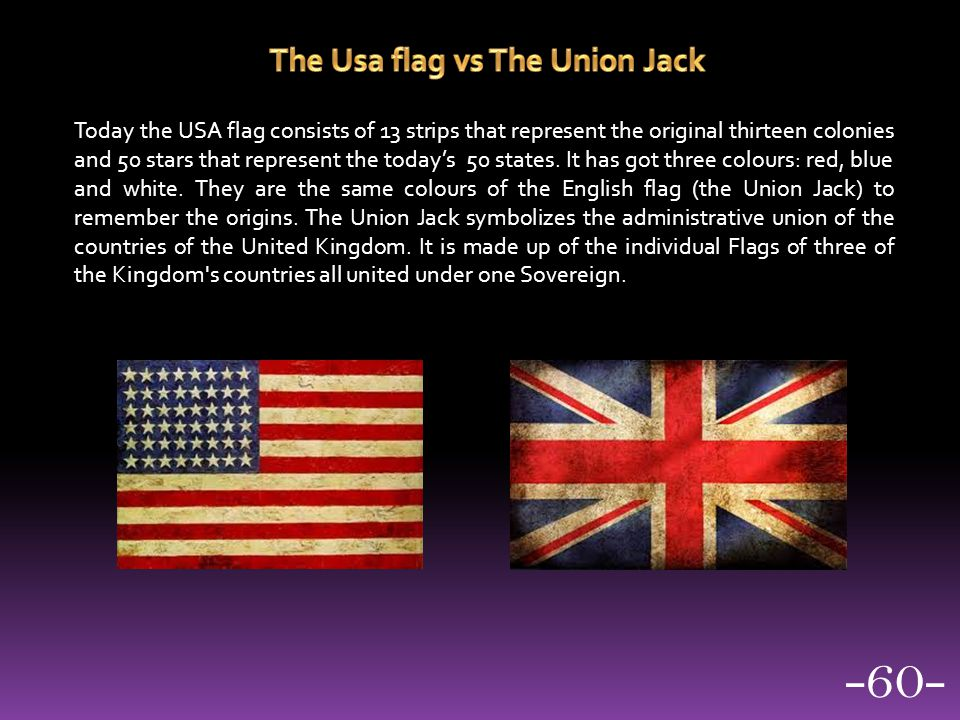 The Usa flag vs The Union Jack