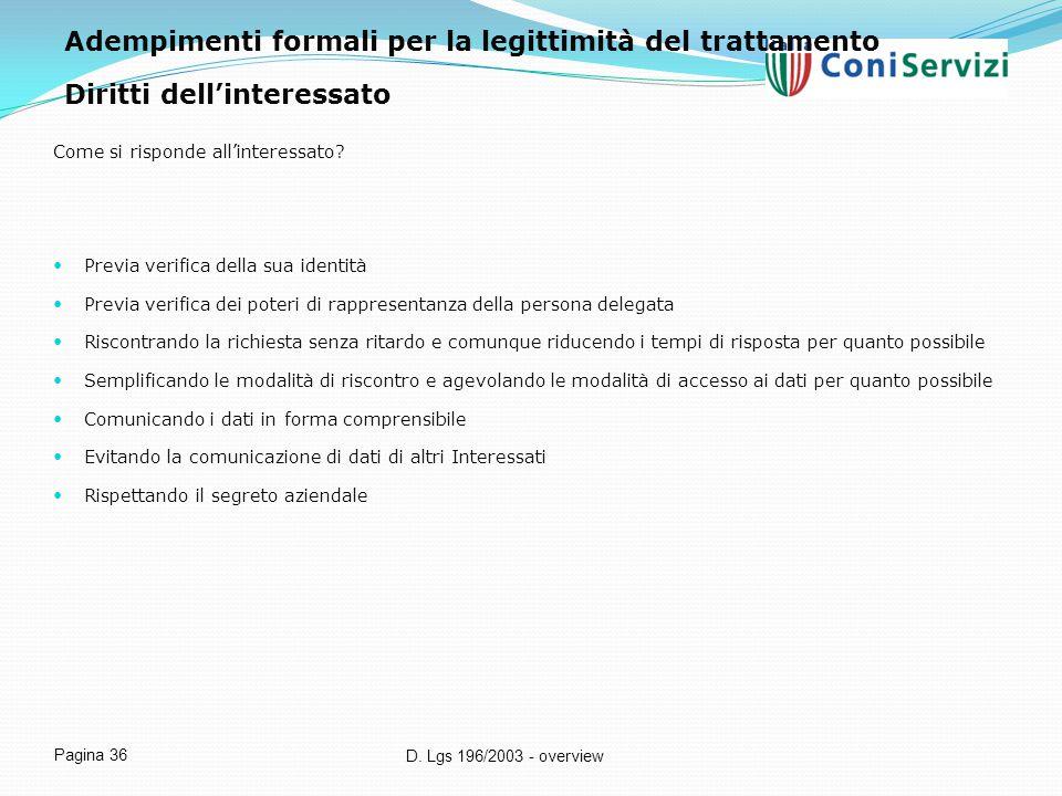 Adempimenti formali per la legittimità del trattamento
