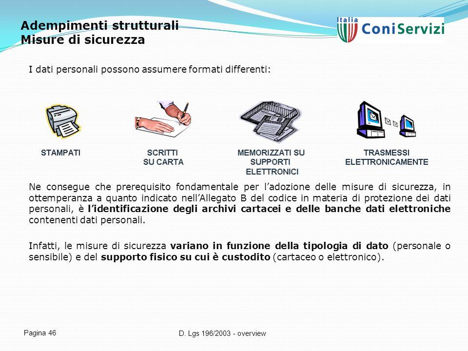 Adempimenti strutturali Misure di sicurezza