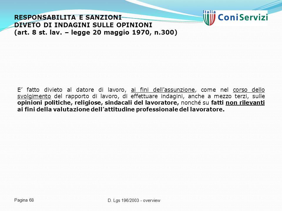 RESPONSABILITA E SANZIONI DIVETO DI INDAGINI SULLE OPINIONI (art. 8 st