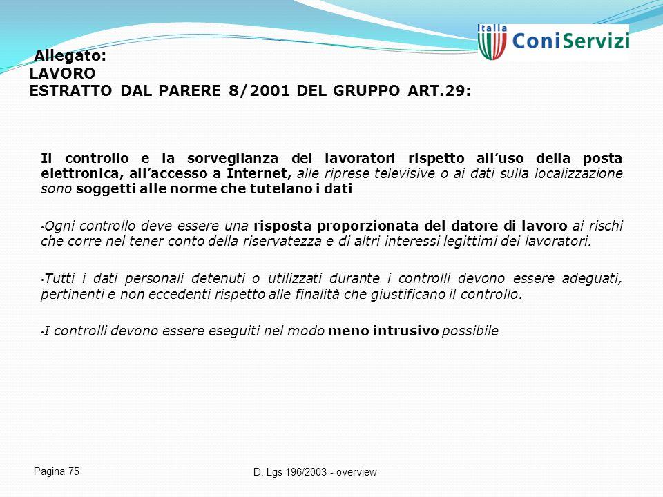 Allegato: LAVORO ESTRATTO DAL PARERE 8/2001 DEL GRUPPO ART.29: