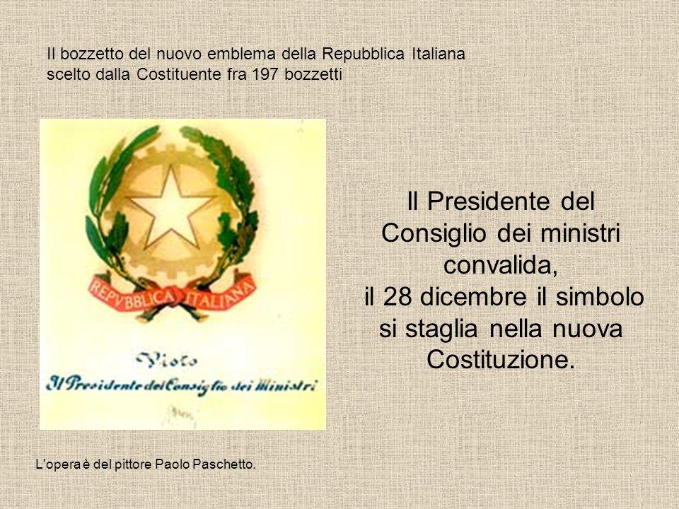 Il Presidente del Consiglio dei ministri convalida,