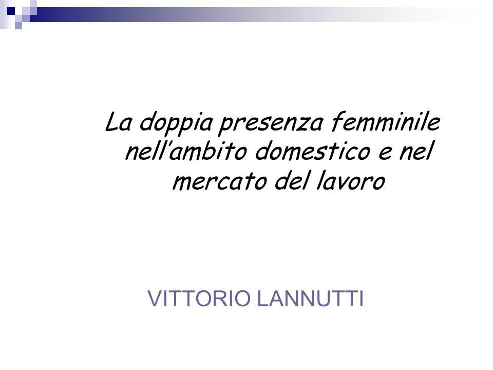 La doppia presenza femminile nell'ambito domestico e nel mercato del lavoro
