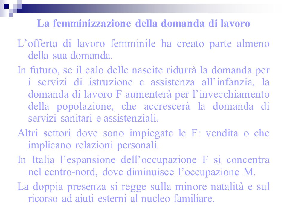 La femminizzazione della domanda di lavoro