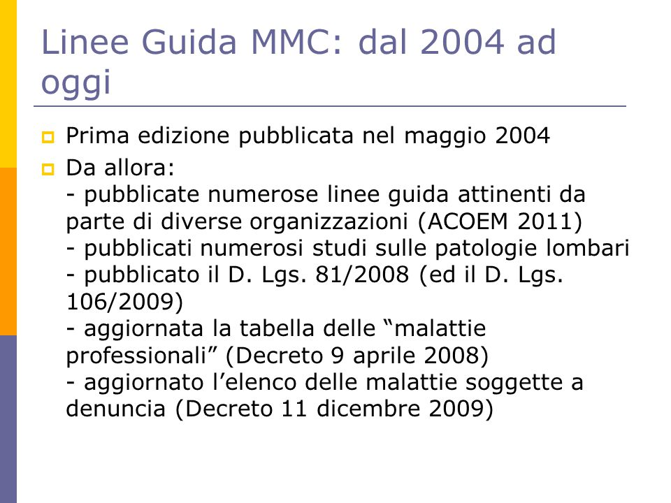 Linee Guida MMC: dal 2004 ad oggi