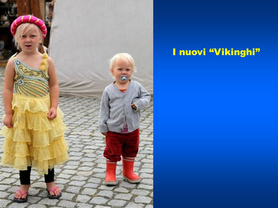 I nuovi Vikinghi