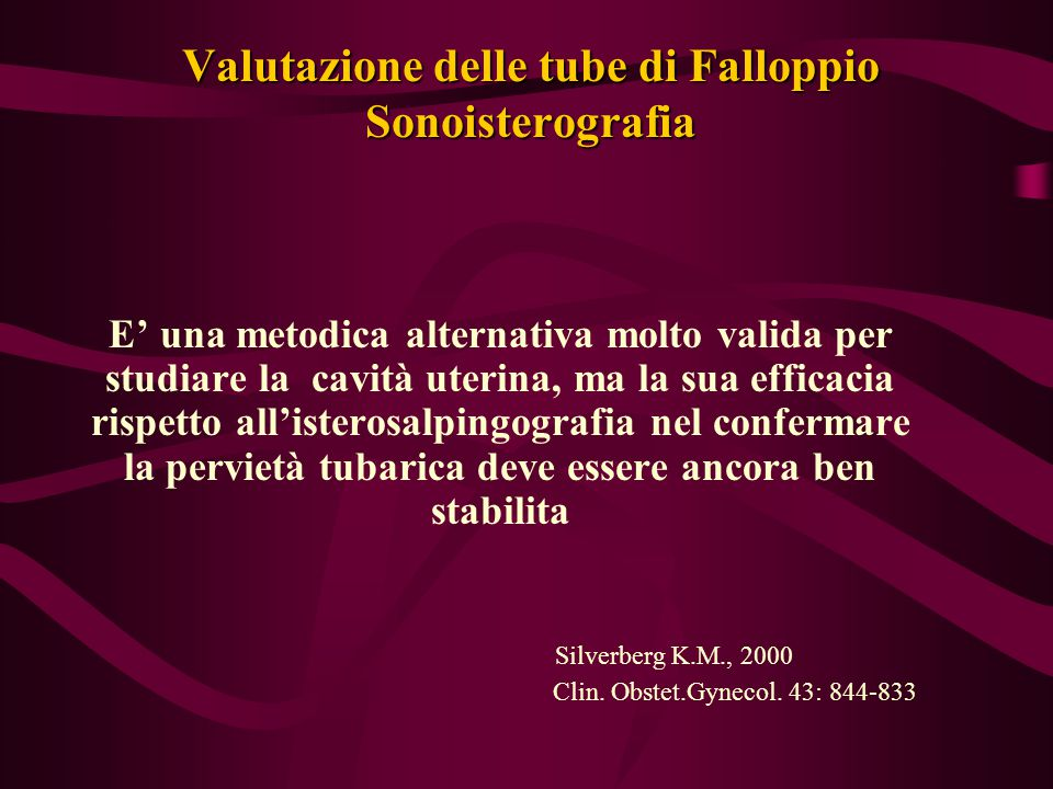 Valutazione delle tube di Falloppio Sonoisterografia