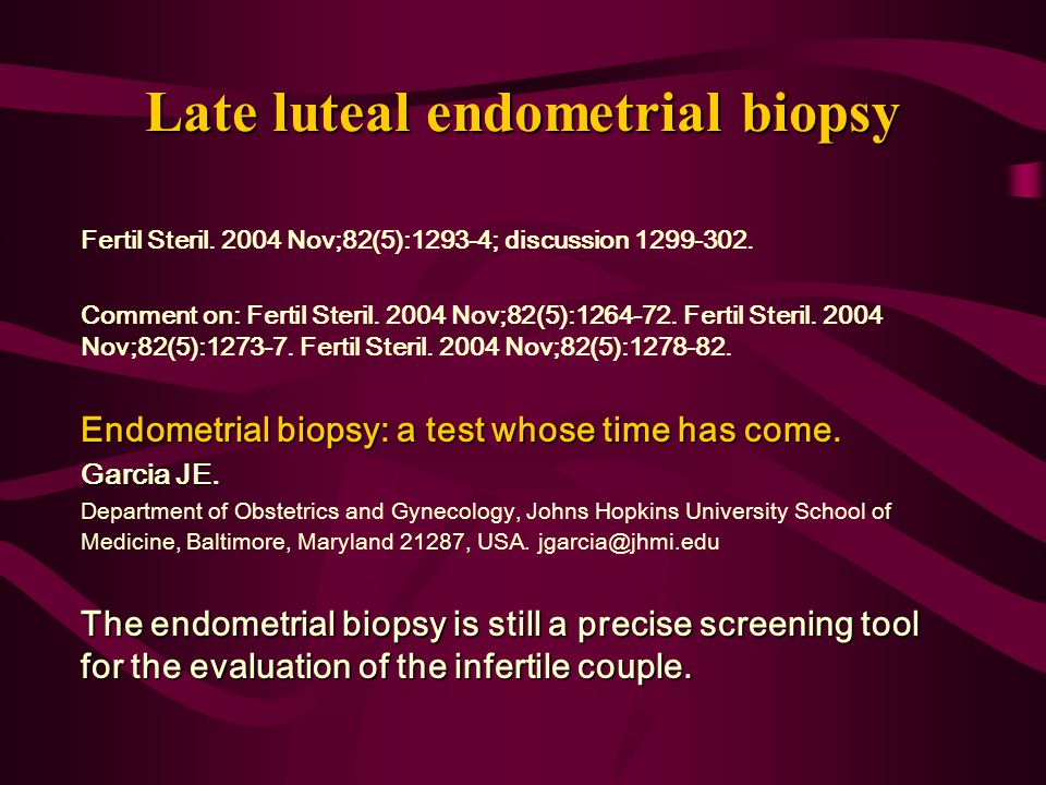 Late luteal endometrial biopsy