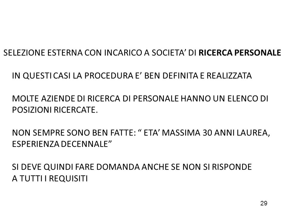 SELEZIONE ESTERNA CON INCARICO A SOCIETA' DI RICERCA PERSONALE