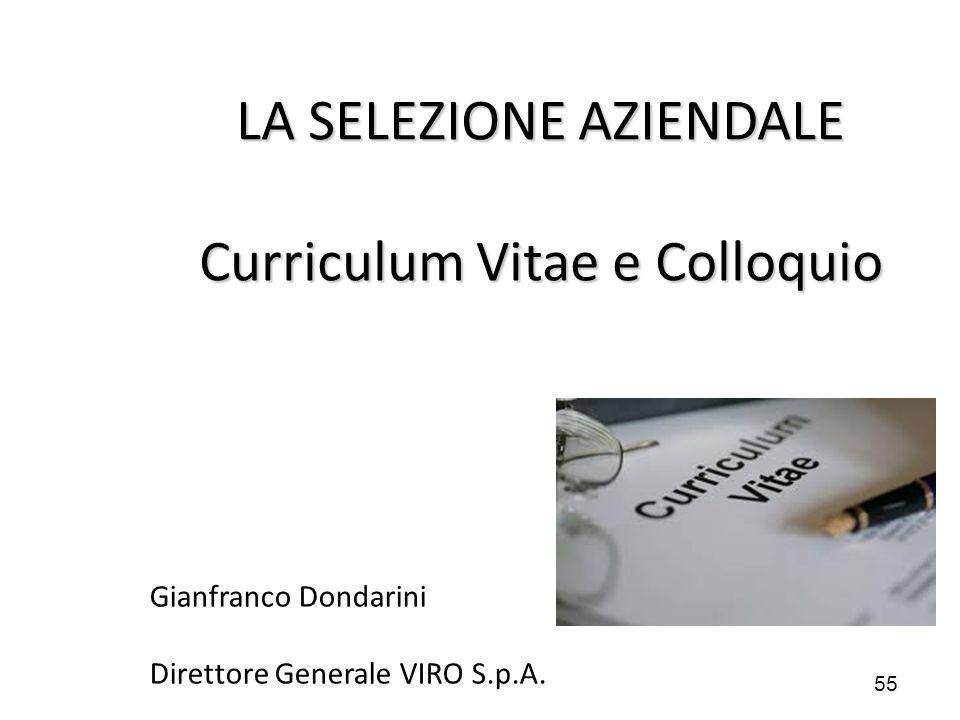 LA SELEZIONE AZIENDALE Curriculum Vitae e Colloquio