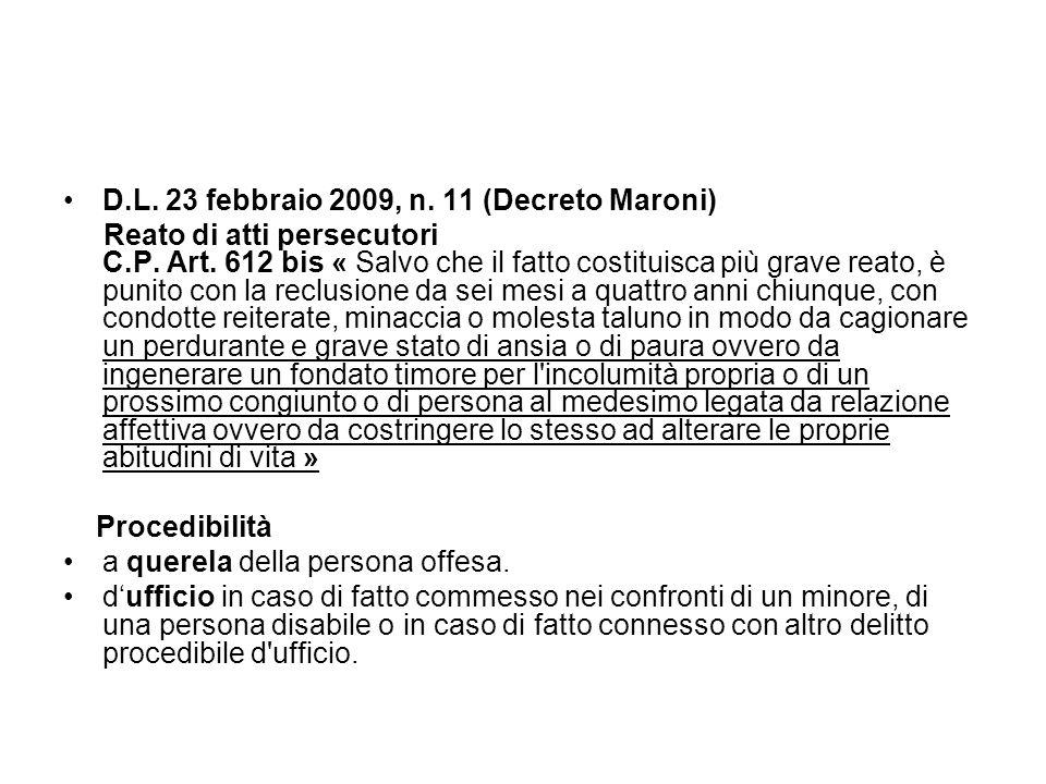 D.L. 23 febbraio 2009, n. 11 (Decreto Maroni)