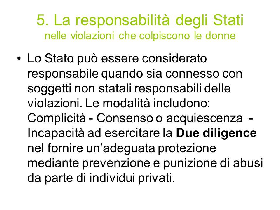 5. La responsabilità degli Stati nelle violazioni che colpiscono le donne