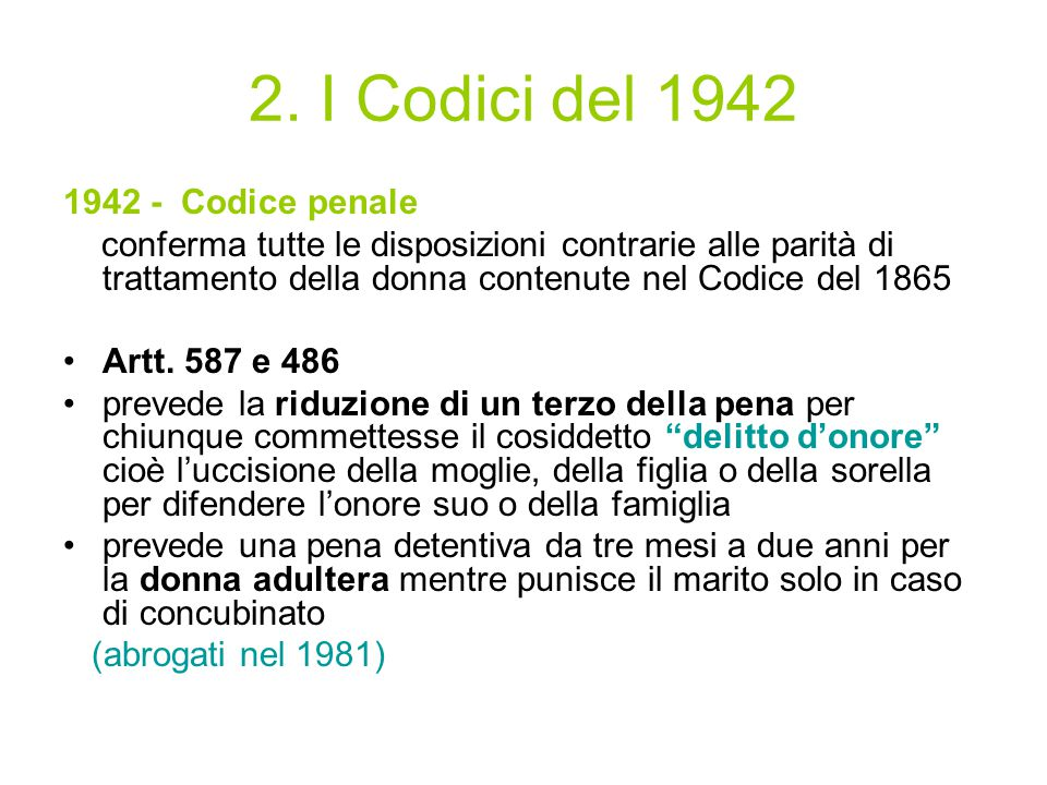 2. I Codici del 1942 1942 - Codice penale