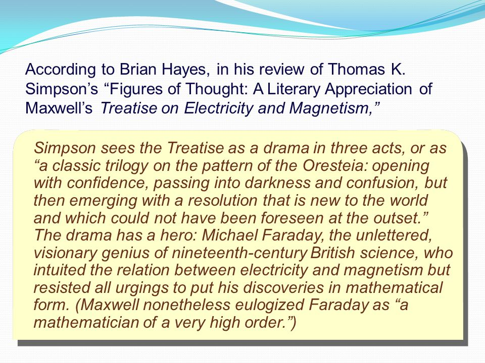 According to Brian Hayes, in his review of Thomas K