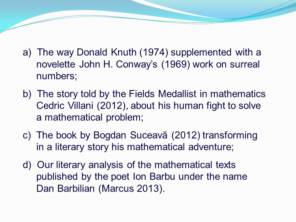 a) The way Donald Knuth (1974) supplemented with a novelette John H