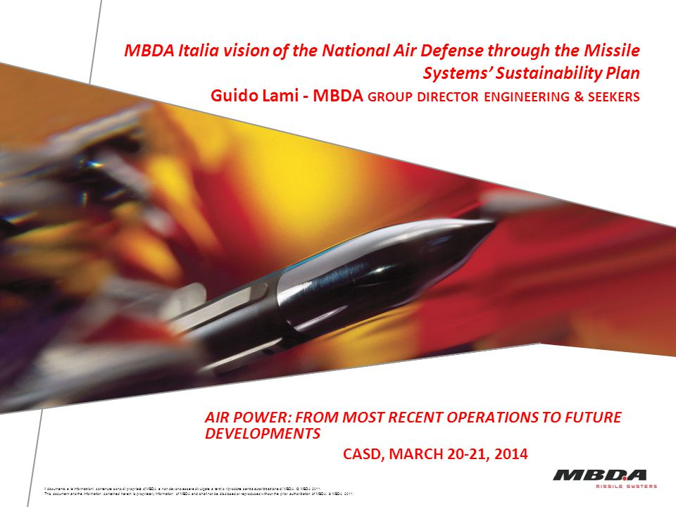 MBDA Italia vision of the National Air Defense through the Missile Systems' Sustainability Plan Guido Lami - MBDA GROUP DIRECTOR ENGINEERING & SEEKERS