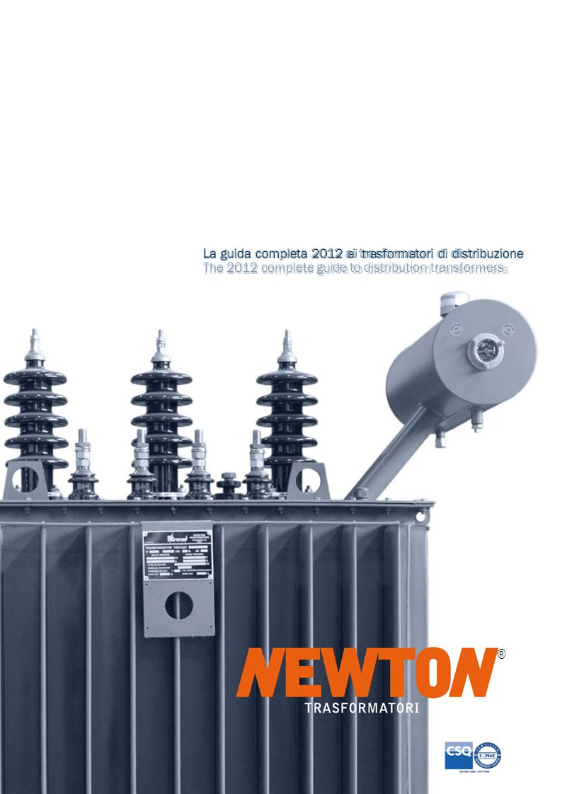 La guida completa 2012 ai trasformatori di distribuzione The 2012 complete guide to distribution transformers