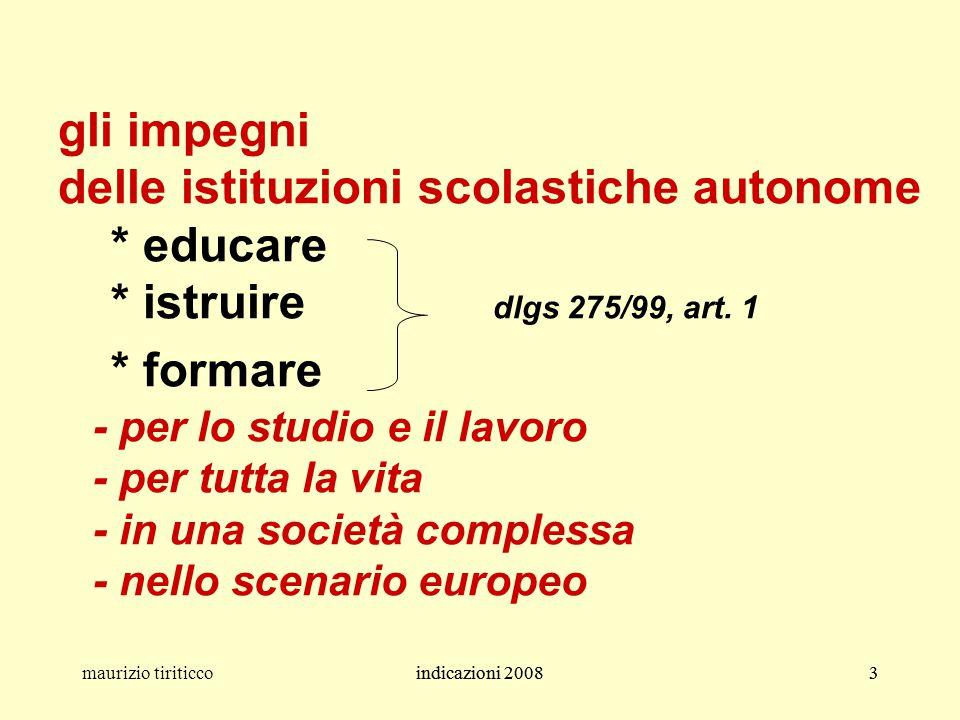 gli impegni delle istituzioni scolastiche autonome. educare