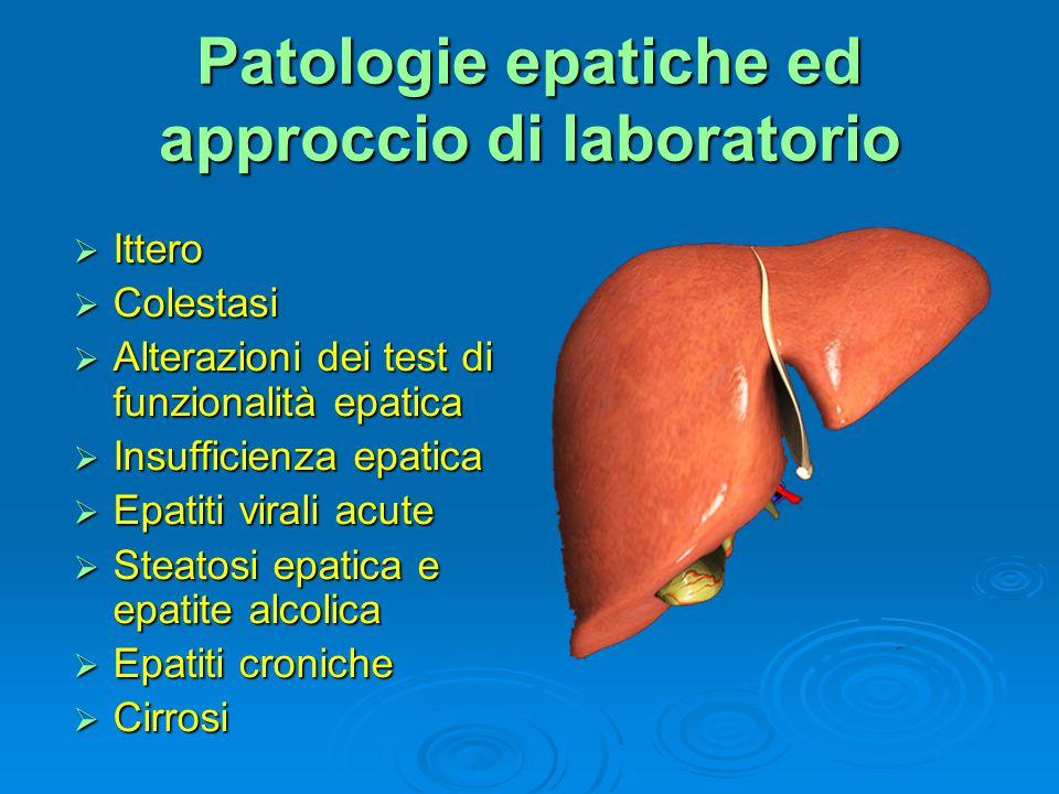 Patologie epatiche ed approccio di laboratorio