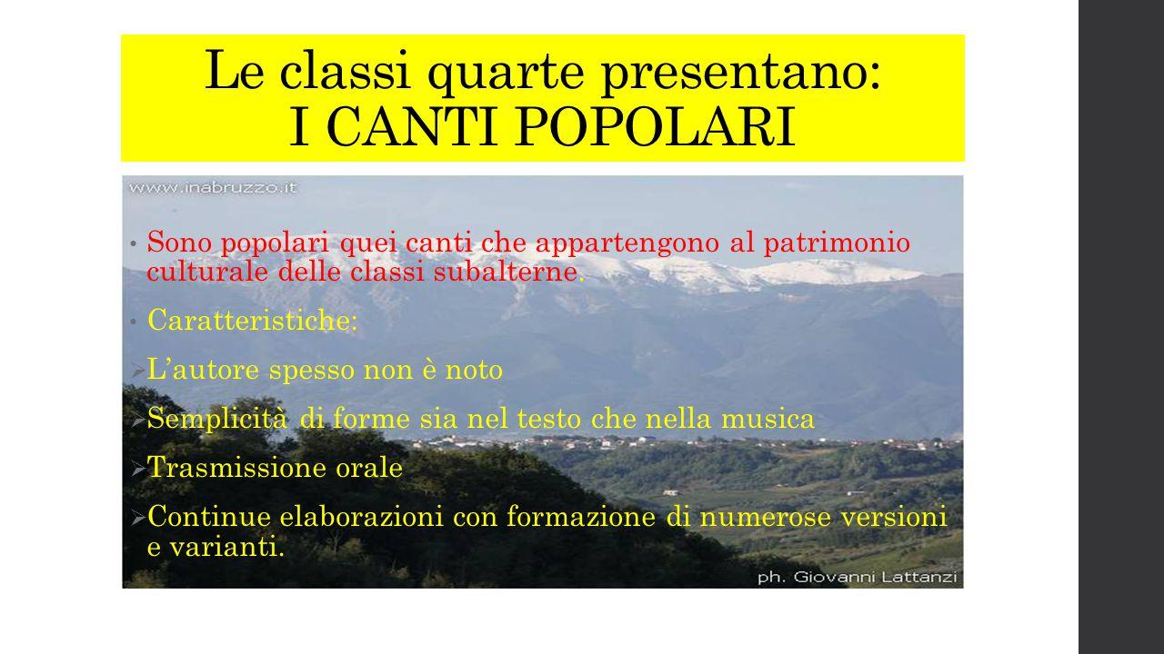 Le classi quarte presentano: I CANTI POPOLARI