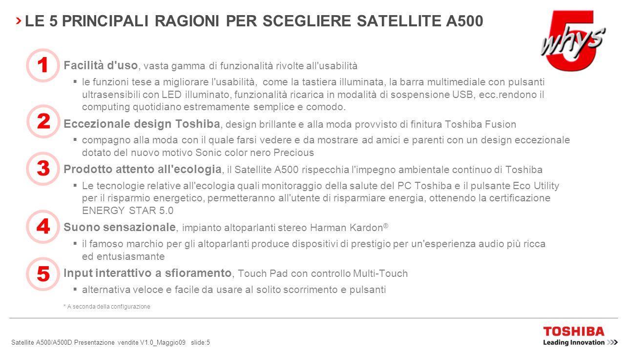 LE 5 PRINCIPALI RAGIONI PER SCEGLIERE SATELLITE A500