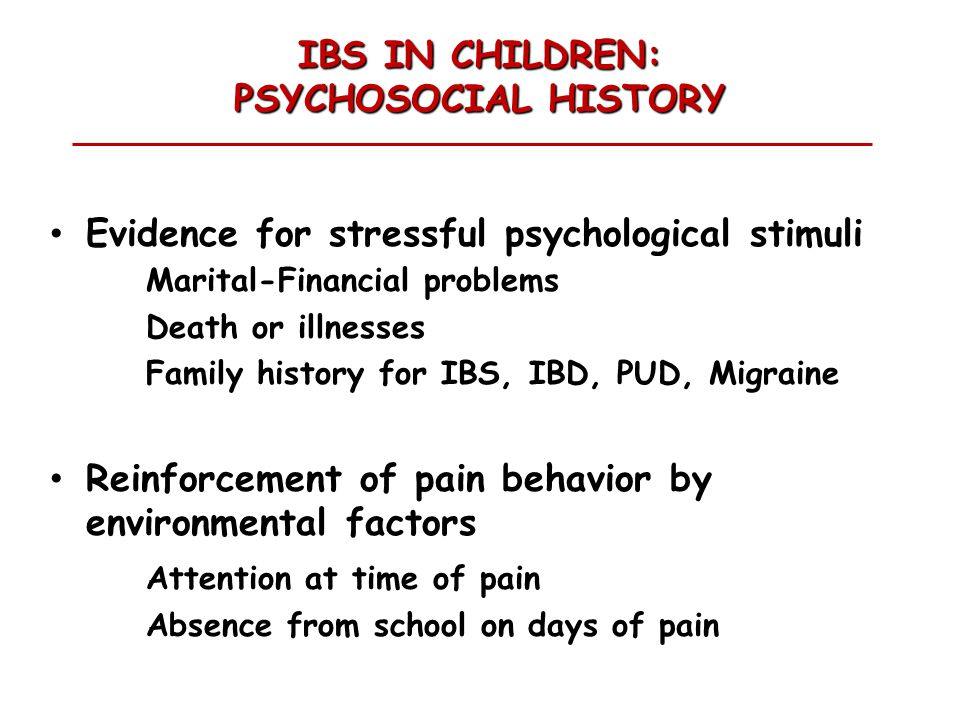 IBS IN CHILDREN: PSYCHOSOCIAL HISTORY