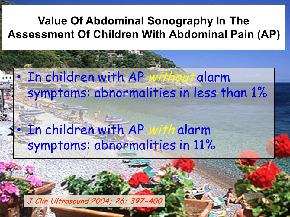 In children with AP with alarm symptoms: abnormalities in 11%