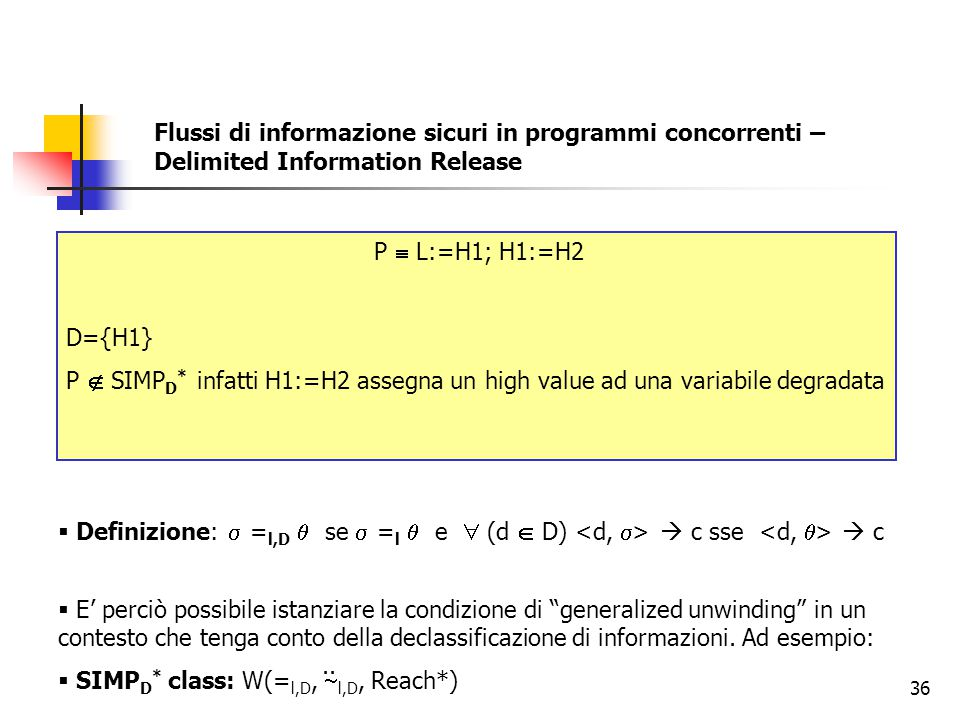 Flussi di informazione sicuri in programmi concorrenti – Delimited Information Release