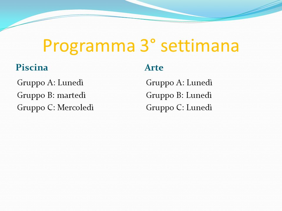 Programma 3° settimana Piscina Arte