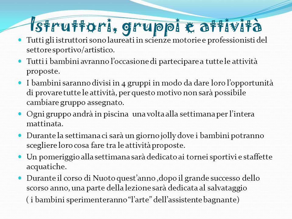 Istruttori, gruppi e attività