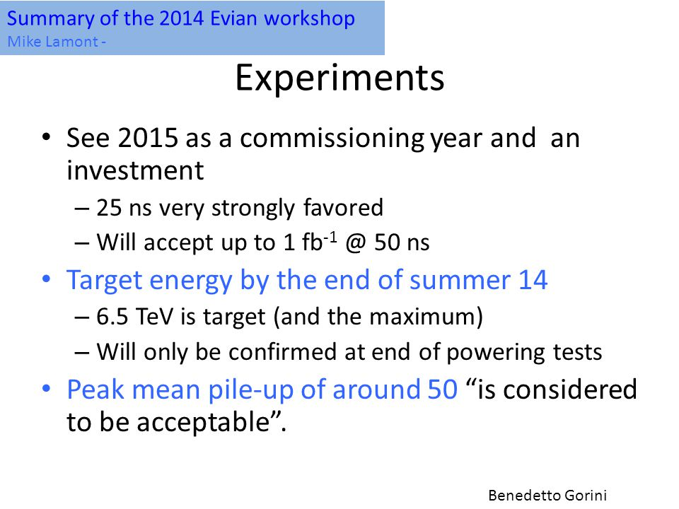 Experiments See 2015 as a commissioning year and an investment