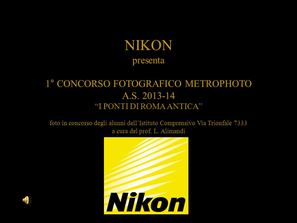 NIKON presenta 1° CONCORSO FOTOGRAFICO METROPHOTO A.S. 2013-14