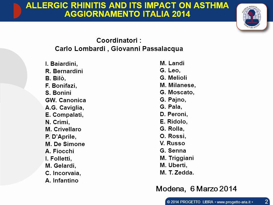 ALLERGIC RHINITIS AND ITS IMPACT ON ASTHMA AGGIORNAMENTO ITALIA 2014