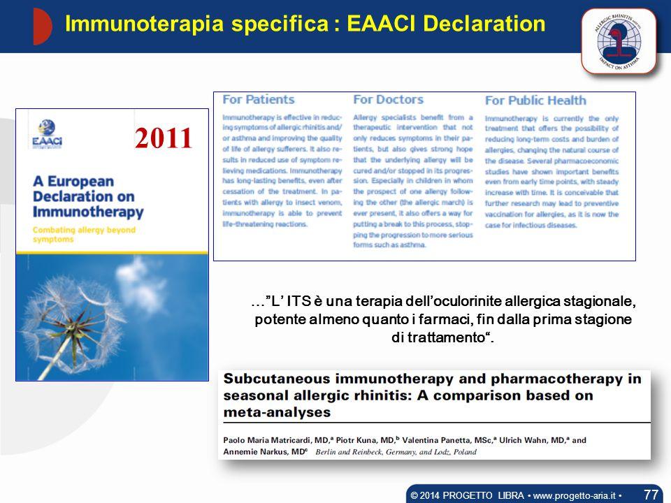Immunoterapia specifica : EAACI Declaration
