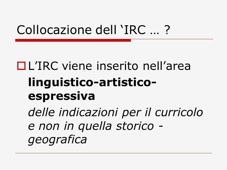 Collocazione dell 'IRC …