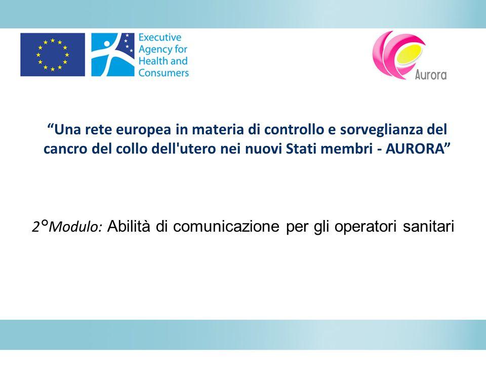 2°Modulo: Abilità di comunicazione per gli operatori sanitari