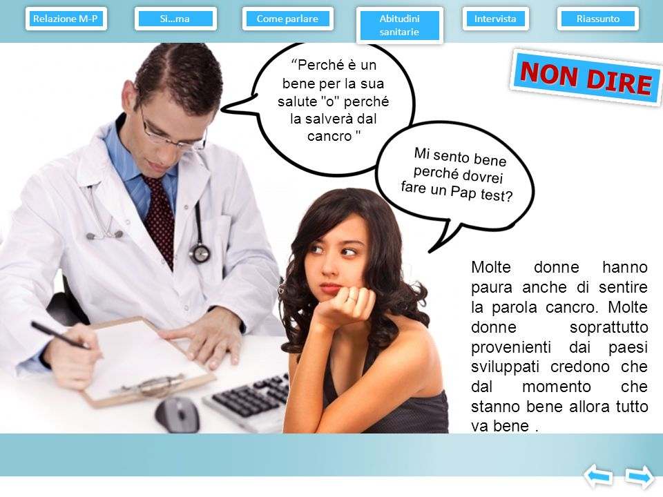Relazione M-P Come parlare. Abitudini sanitarie. Intervista. Riassunto. Si…ma.