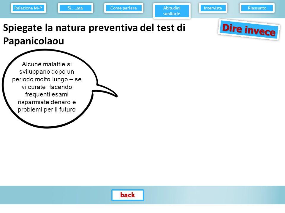 Spiegate la natura preventiva del test di Papanicolaou