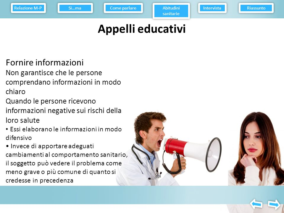 Relazione M-P Come parlare. Abitudini sanitarie. Intervista. Riassunto. Si…ma. Appelli educativi.