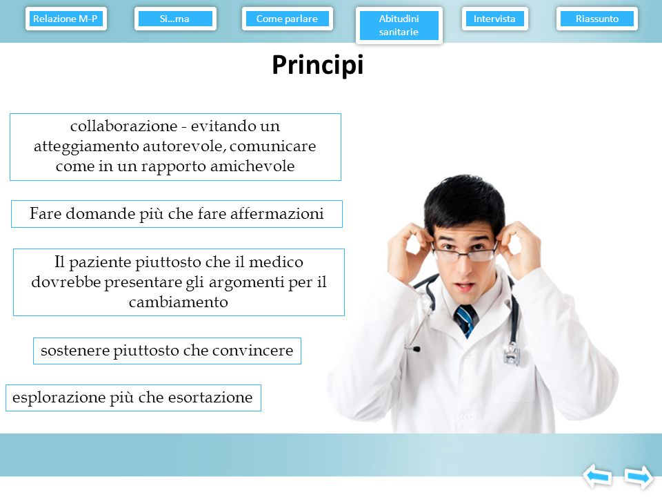 Relazione M-P Come parlare. Abitudini sanitarie. Intervista. Riassunto. Si…ma. Principi.
