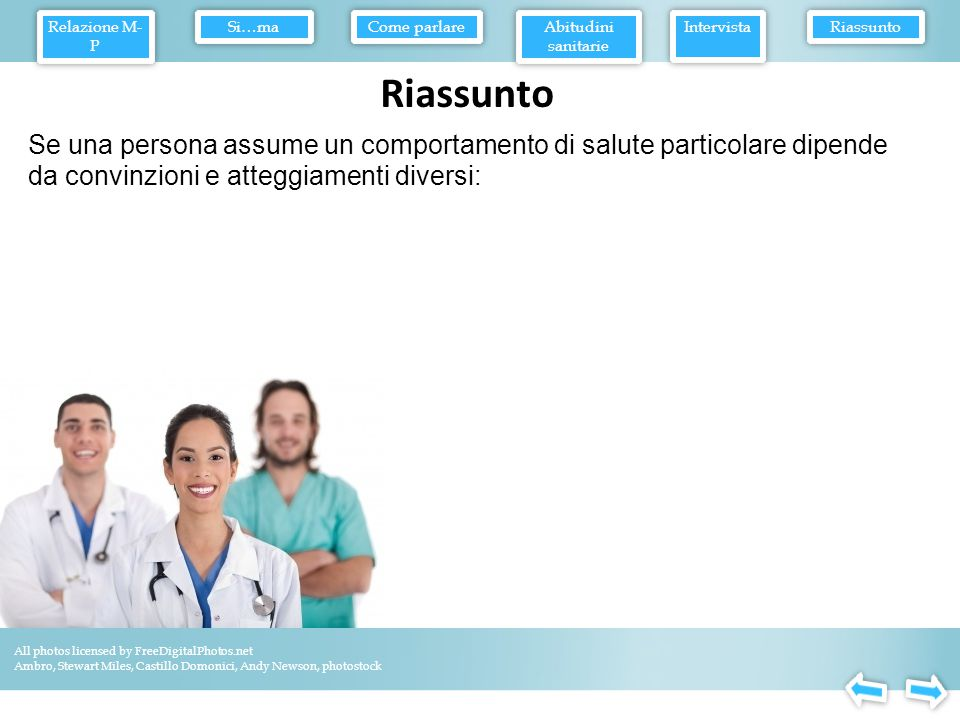 Il grado in cui la particolare misura sanitaria sostenuta sia efficace, desiderabile e facile da attuare