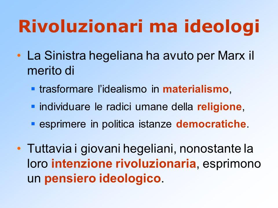 Rivoluzionari ma ideologi