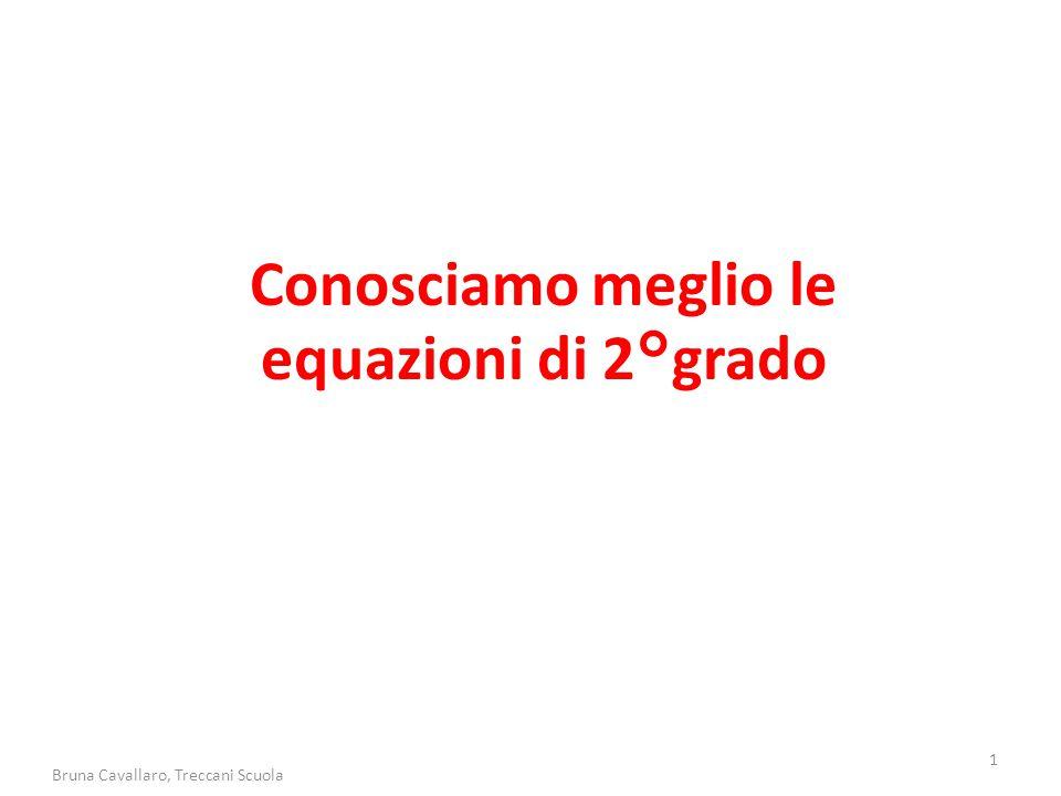 Conosciamo meglio le equazioni di 2°grado