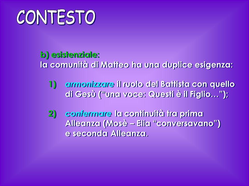 CONTESTO b) esistenziale:
