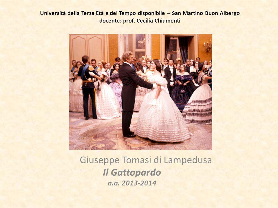 Giuseppe Tomasi di Lampedusa Il Gattopardo a.a. 2013-2014