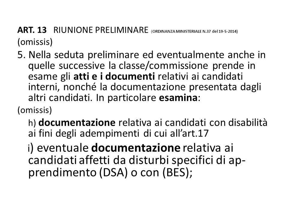 ART. 13 RIUNIONE PRELIMINARE (ORDINANZA MINISTERIALE N