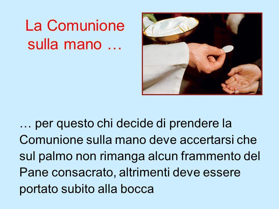 La Comunione sulla mano …